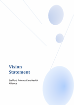Vision Statement Stafford Primary Care Health Alliance